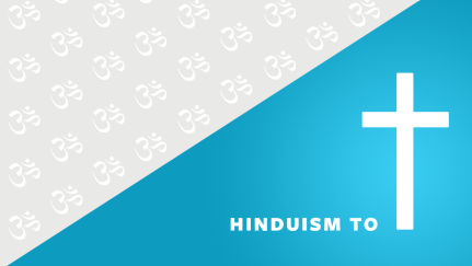 From Hinduism to Christianity